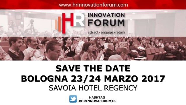 SAVE THE DATE BOLOGNA 23/24 MARZO 2017 SAVOIA HOTEL REGENCY