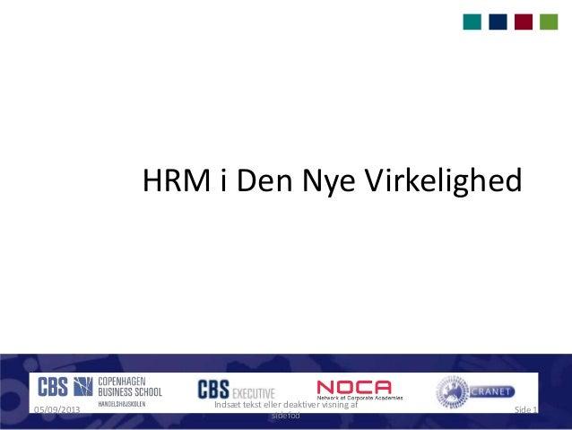 HRM i Den Nye Virkelighed 05/09/2013 Indsæt tekst eller deaktiver visning af sidefod Side 1
