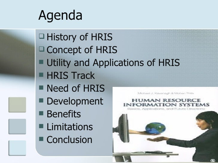 hris needs 6 components of human resource information systems (hris) a human resource information system (hris) is a software package developed to aid human resources professionals in managing data.