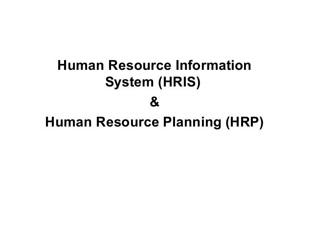 Human Resource Information System and Human Resource Planning