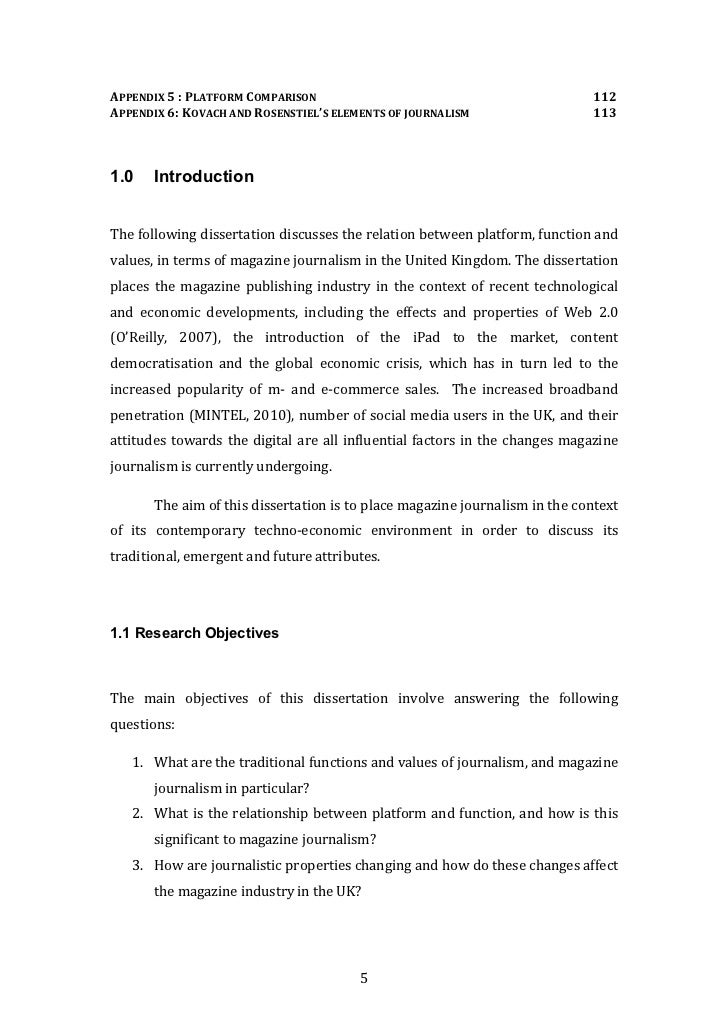 journalism dissertation questions Necessary hints for students: journalism dissertation topics writing a dissertation paper in journalism can be challenging you have to stay very careful in choosing a.