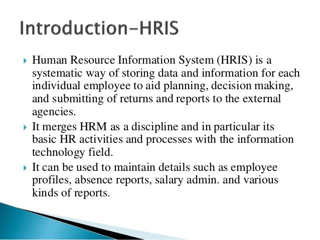 evaluation of hris effectiveness The human resource management function — the employment cycle why it is important • evaluate key aspects of human resource management theory.