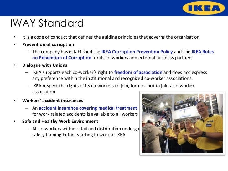 ikea code of conduct For example, ikea has a code of conduct called the ikea way of purchasing  home furnishing products (iway), containing minimum rules and.