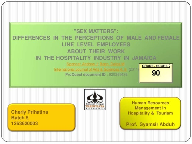 """""""SEX MATTERS"""":DIFFERENCES IN THE PERCEPTIONS OF MALE AND FEMALE               LINE LEVEL EMPLOYEES                 ABOUT T..."""