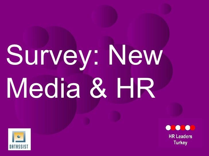 HR Leaders Turkey Survey: New Media & HR