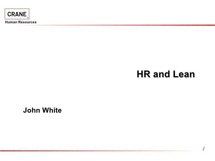 HR and Lean John White