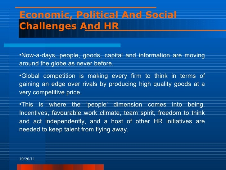 recent trends in hrm The current trends in human resource management today demands that hr should treat people as resources and integrate their aspirations with corporate goals.
