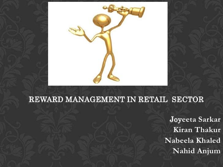 REWARD      MANAGEMENT OF      RPG SPENCER'S &      SHOPPER'S STOP             Presented by:REWARD MANAGEMENT IN RETAIL SE...