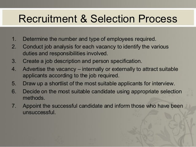 Difference between Recruitment & Selection           Recruitment                             Selection1. Searching for and...