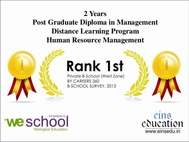 2 Years Post Graduate Diploma in Management Distance Learning Program Human Resource Management
