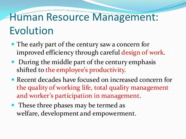evolution of hrm systems Be said that enterprise software systems have greatly improved the ability to harvard business school professor wrote an article entitled big hat, no cattle: managing human resources (wickham, 1981) you can guess the point: despite the evolution of hr accountabilities using.