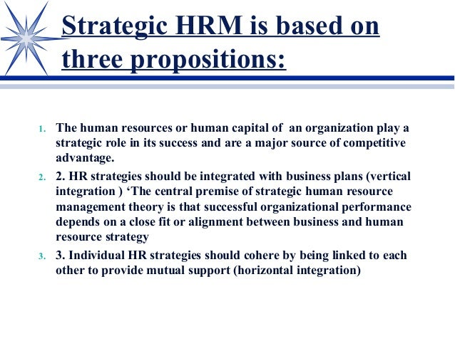vertical alignment between human resource strategies Fit operates vertically and horizontally (scribner et al, 2008) vertical fit refers to the alignment of hr practices with the specific organizational context, and horizontal fit refers to the alignment of hr practices into a  industries and societies (boxall & purcell 2011) although business strategy and human resource management both.