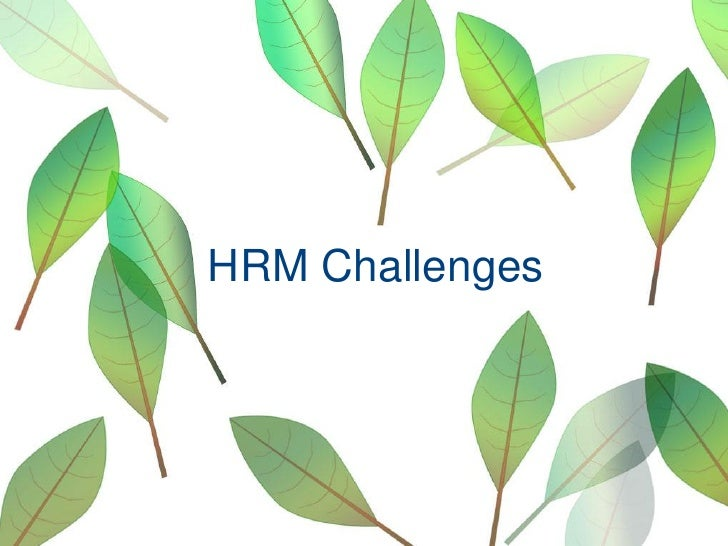 Challenges Faced by Human Resource Managers Because of Technical Changes