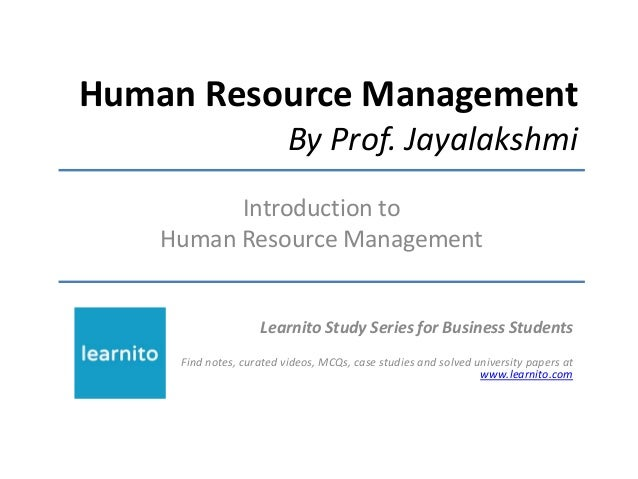 intro to human resources Introduction to human resource management slideshare uses cookies to improve functionality and performance, and to provide you with relevant advertising if you continue browsing the site, you agree to the use of cookies on this website.
