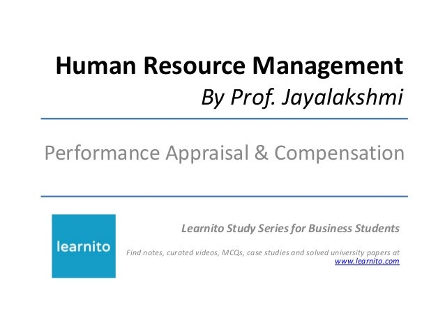 Human Resource Management By Prof. Jayalakshmi Performance Appraisal & Compensation Learnito Study Series for Business Stu...