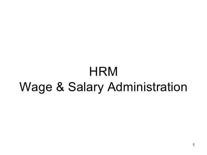 HRM Wage & Salary Administration