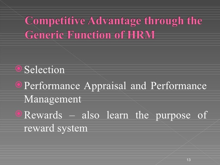 hrm for competitive advantage Abstract critical to a corporation's growth and prosperity is gaining and retaining competitive advantage although corporations may pursue many paths to this end.
