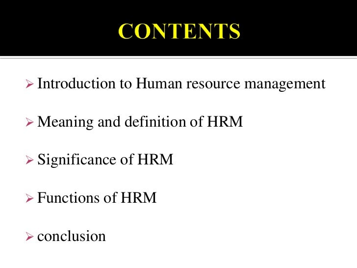 hrm meaning Human resources are the people who make up the workforce of an organization, business sector, or economyhuman capital is sometimes used synonymously with human resources, although human capital typically refers to a more narrow effect (ie, the knowledge the individuals embody and economic growth.