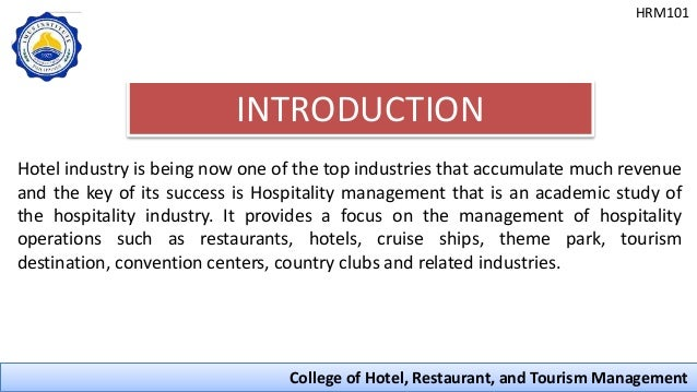 introduction to hotel industry essay Organizational structure in the hospitality industry: a comparative analysis of hotel real  hotel reits and hotel c-corporations the introduction and the.