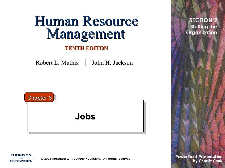 Human Resource Management   TENTH EDITON Jobs © 2003 Southwestern College Publishing. All rights reserved. PowerPoint Pres...