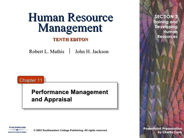 Human Resource Management   TENTH EDITON Performance Management and Appraisal © 2003 Southwestern College Publishing. All ...