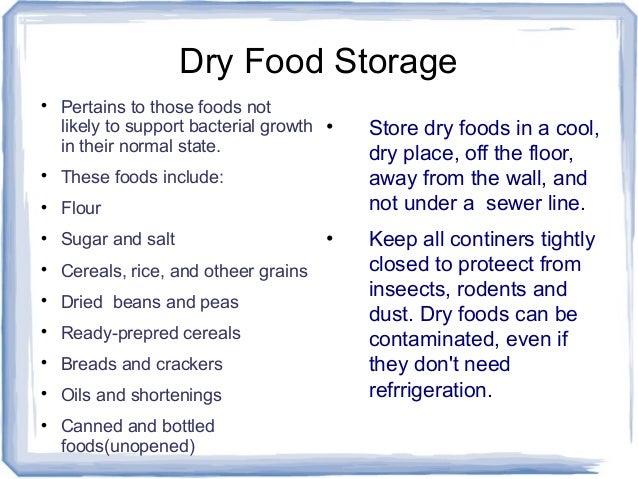 Proper Food Storage Requires Unique KEEPING FOOD SAFE IN STORAGE