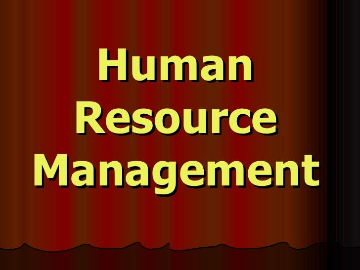Human ResourceManagement
