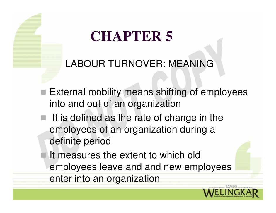 Absenteeism and Labor Turnover