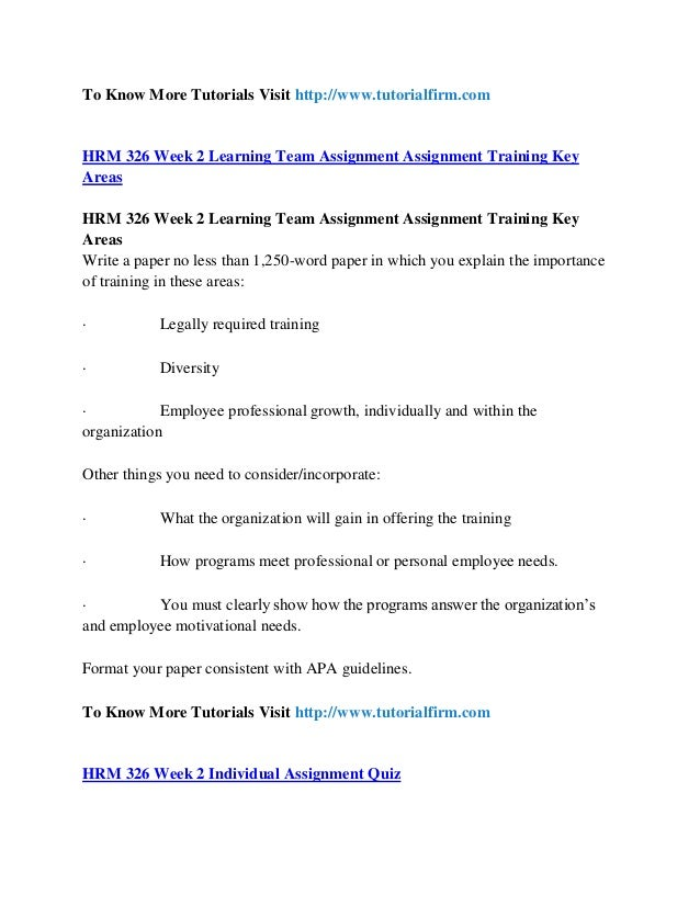 training key areas hrm 326 View test prep - hrm 326 week 1 dq 3 from hrm 326 at university of phoenix  make up some to  hrm 326 week 2 team assignment training key areas.