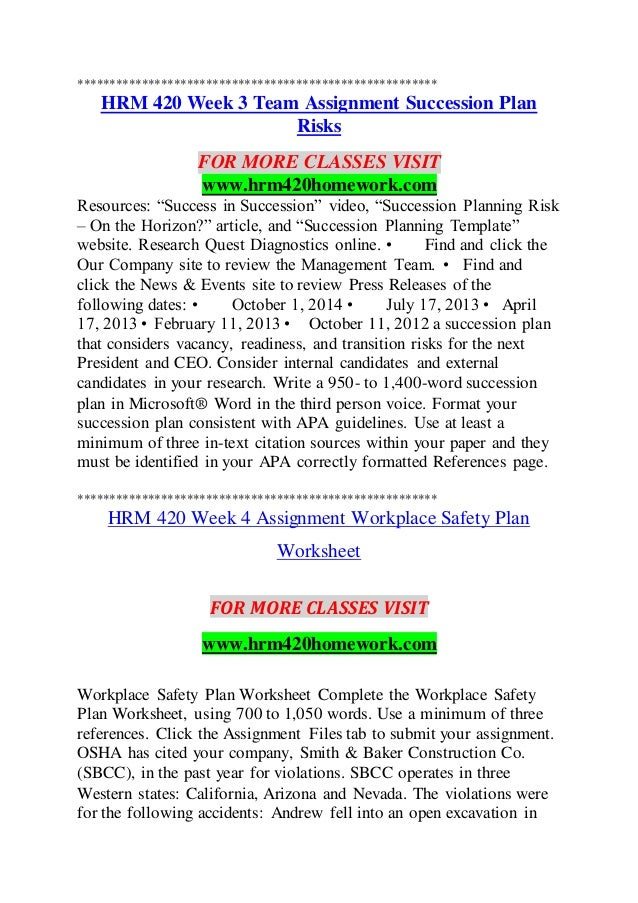 hrm 420 week 3 Hrm 420 week 4 assignment workplace safety plan worksheet describe how the 3 osha regulations or standards apply to your company and how they were violated.