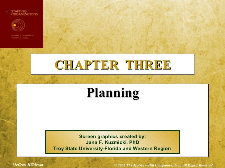 CHAPTER  THREE <ul><li>Planning </li></ul>Screen graphics created by: Jana F. Kuzmicki, PhD Troy State University-Florida ...