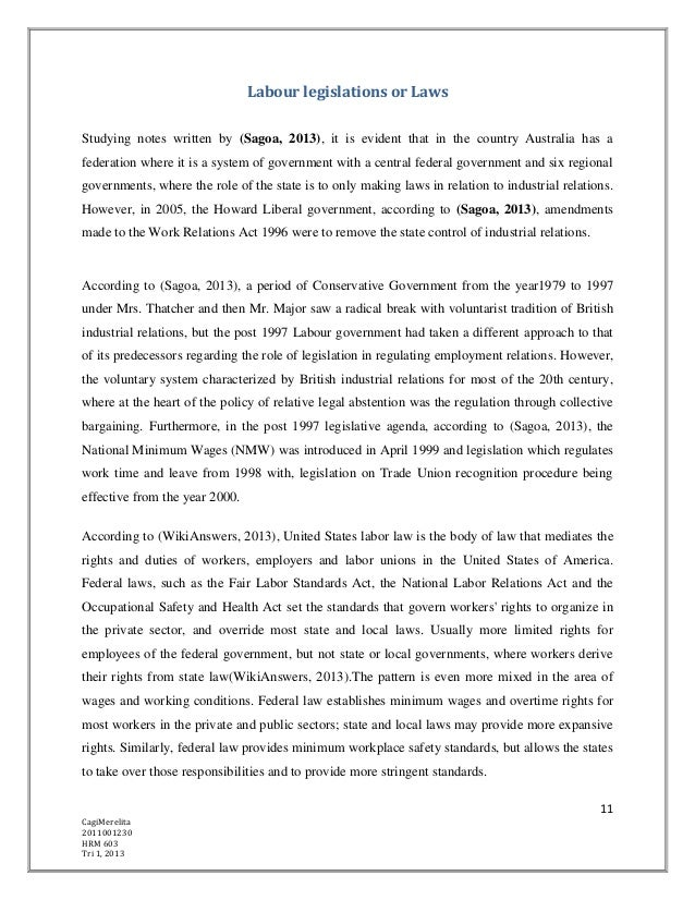 Labour legislations or LawsStudying notes written by (Sagoa, 2013), it is evident that in the country Australia has afeder...