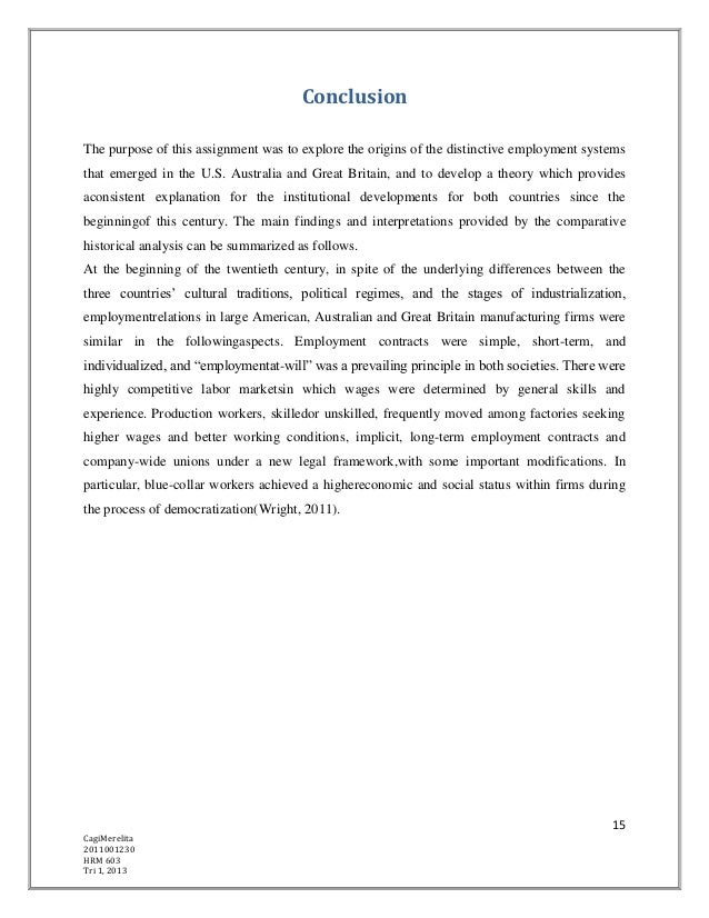 ConclusionThe purpose of this assignment was to explore the origins of the distinctive employment systemsthat emerged in t...