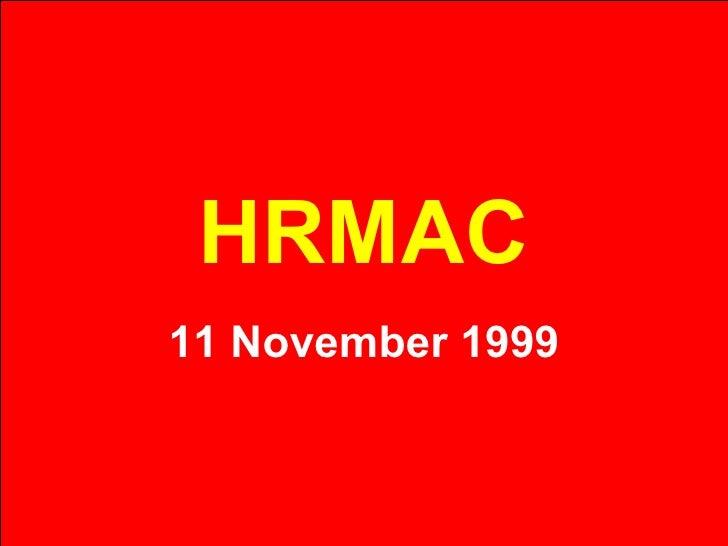 HRMAC 11 November 1999