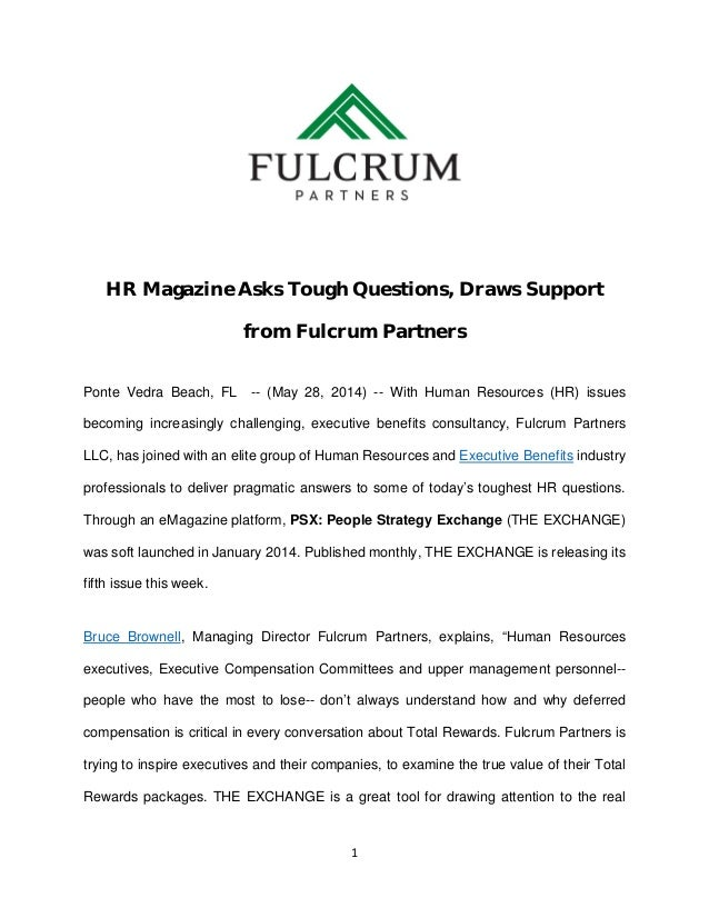 HR Magazine Asks Tough Questions, Draws Support from Fulcrum Partners Ponte Vedra Beach, FL -- (May 28, 2014) -- With Huma...