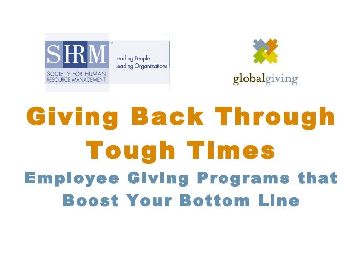 Giving Back Through Tough Times Employee Giving Programs that Boost Your Bottom Line