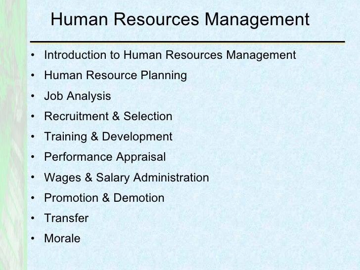 Human Resources Management <ul><li>Introduction to Human Resources Management </li></ul><ul><li>Human Resource Planning </...