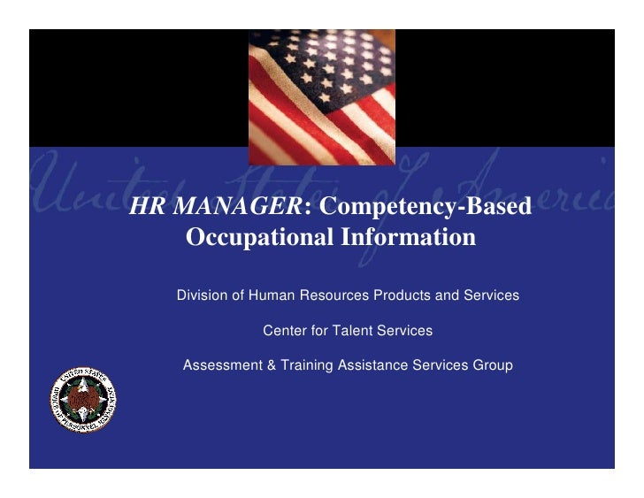 HR MANAGER: Competency-Based     Occupational Information     Division of Human Resources Products and Services           ...