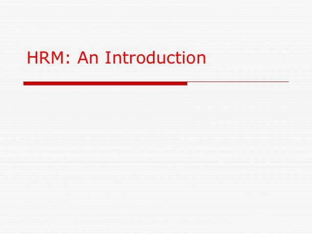 HRM: An Introduction