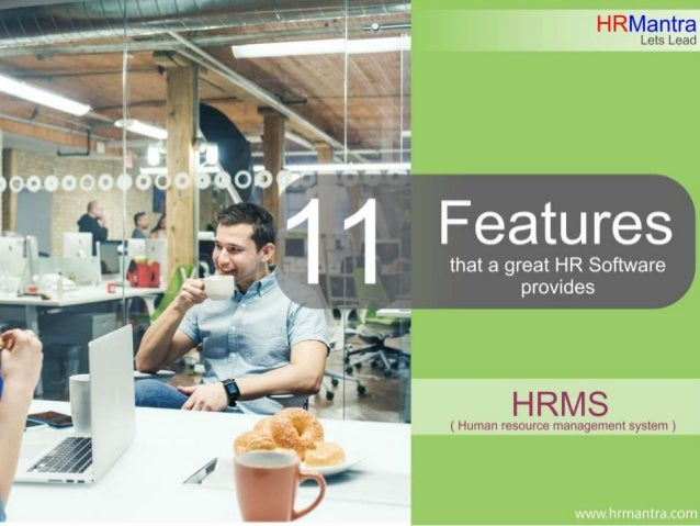 11 Features that a great HRMS  provides   2016