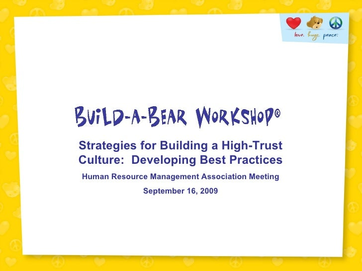 Strategies for Building a High-Trust Culture:  Developing Best Practices Human Resource Management Association Meeting Sep...