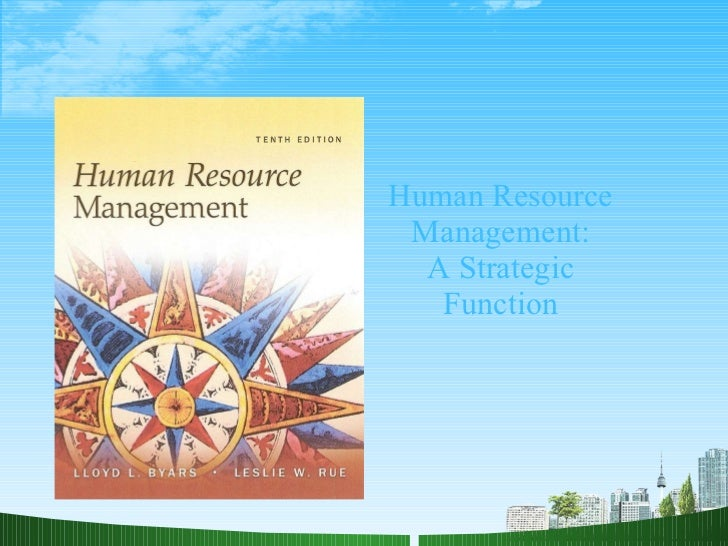 Human Resource Management: A Strategic Function