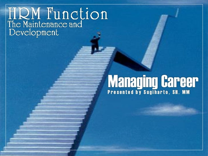 Managing CareerPresented by Sugiharto, SH. MM