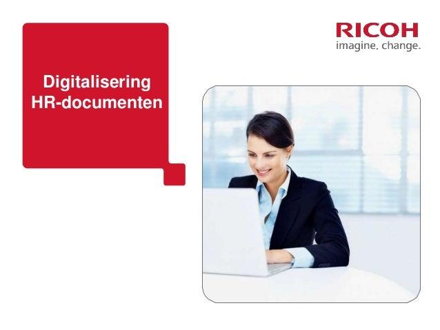 Klant XXX Naam XXX Datum & Plaatsnaam XXX Digitalisering HR-documenten