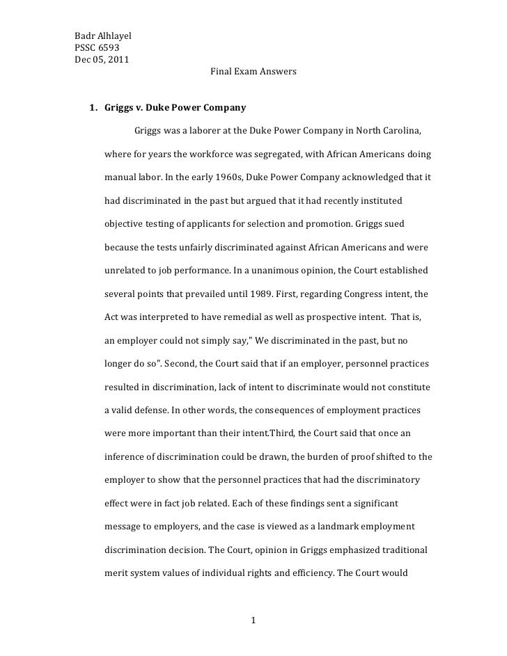 Badr AlhlayelPSSC 6593Dec 05, 2011                                 Final Exam Answers   1. Griggs v. Duke Power Company   ...
