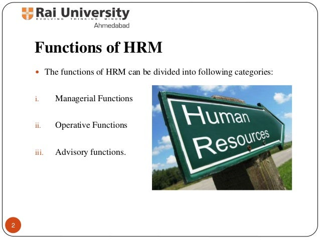 human resource function Page 1 of 2 the functions of human resource department mission the mission of human resource department is 'to recruit, develop, and manage the human resources for outstanding performance.