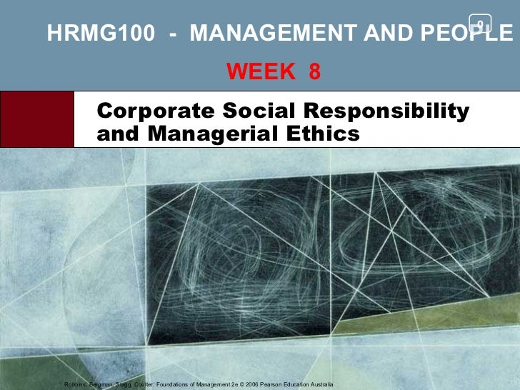 HRMG100  -  MANAGEMENT AND PEOPLE WEEK  8  Corporate Social Responsibility and Managerial Ethics 0