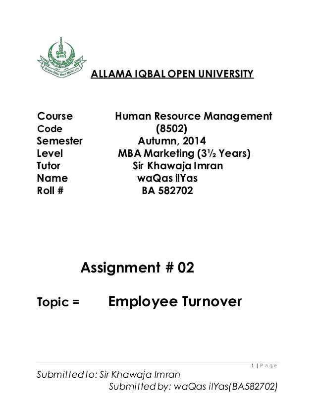 1 | P a g e Submitted to: Sir Khawaja Imran Submitted by: waQas ilYas(BA582702) ALLAMA IQBAL OPEN UNIVERSITY Course Human ...