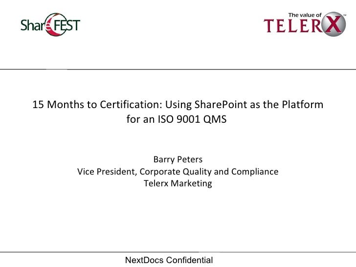 15 Months To Certification Using Sharepoint As The Platform For An I