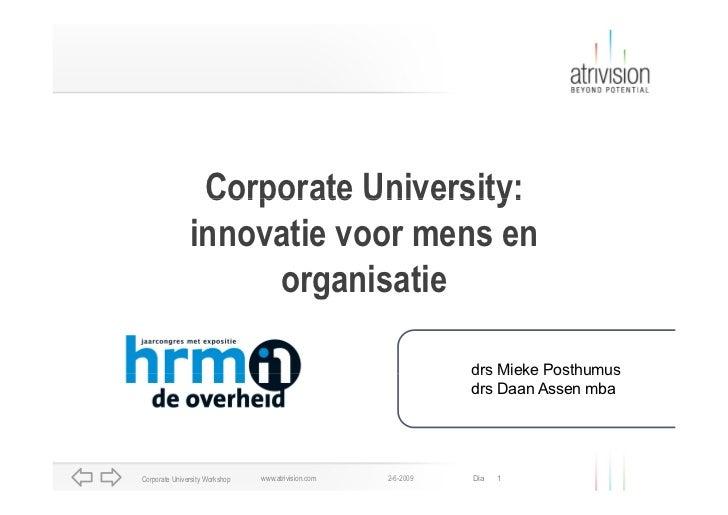 Corporate University:                innovatie voor mens en                     organisatie                               ...